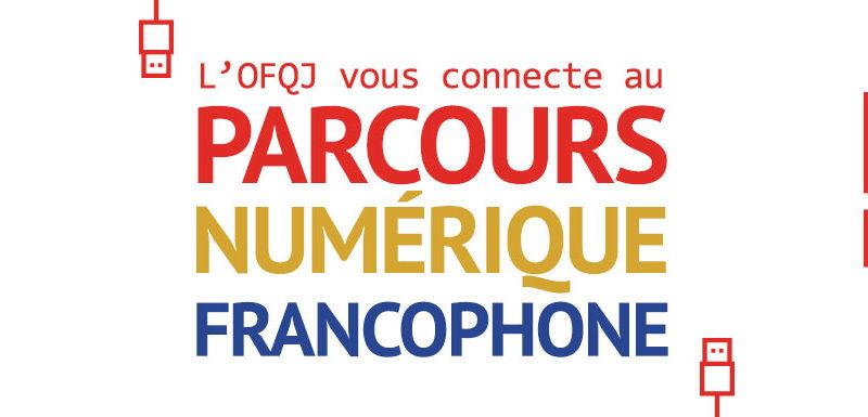 Parcours Numerique Francophone
