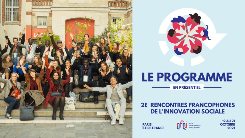 Les rencontres francophones de l'innovation sociale : demandez le programme
